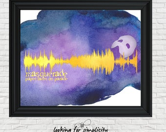 New Waveform (Voice Print Sound Wave) Art!   Masquerade Song Phantom of the Opera Inspired Quote
