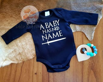 A baby has no name onesie, A baby has no name bodysuit, game of thrones onesie, game of thrones bodysuit