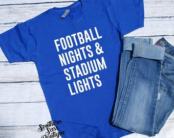 Football Nights and Stadium Lights, Football Shirt, Gameday Shirt, Football mom, Friday Night Lights, High School Football