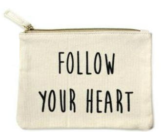 Follow Your Heart Cosmetic Bag