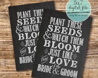 70% OFF THRU 7/1 ONLY plant these seeds and watch them bloom just like the love of the bride and groom, 5x7 wedding chalkboard, wedding favo