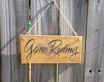 horse stall sign - horse decor - tack room sign - Gone riding sign - cowboy decor - barn sign -  ranch sign - horsey gift -  stall sign