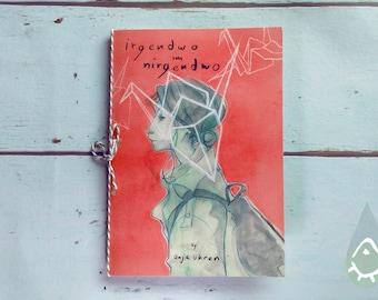 Irgendwo im Nirgendwo - comic graphic novel zine illustrated book artbook giftbook