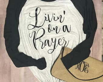 Livin' on a Prayer Raglan T-Shirt