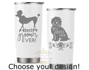 Groomer Gift - Groomer Travel Mug - Best groomer ever coffee thermos - stainless steel travel mug - dishwasher safe - engraved - dog groomer