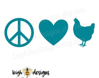 Peace Love and Hen Decal, Car Decal, Vinyl Decal, Yeti Decal, Laptop Decal, Decal, Vinyl Car Sticker, Sticker, Custom Decal, Hen Sticker
