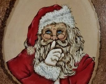 "Wood Burned and Hand Painted ""Shh "" Santa Claus"