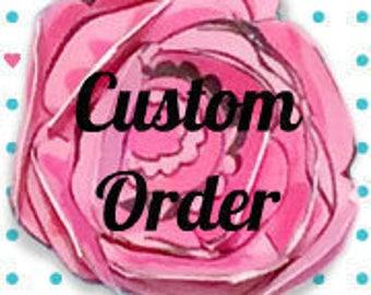 Custom Order~ for Rachel