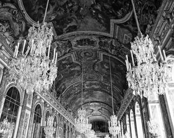 Versailles, Chandelier, Paris Photography, Romantic Wall Art, Hall of Mirrors, Paris Decor, Black and White, Europe Palace, Travel Print