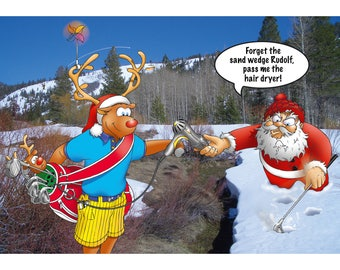 GOLF CHRISTMAS CARD - Forget the sand wedge Rudolf, pass me the hair dryer! Funny Christmas card