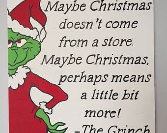 Grinch Christmas Quote Sign, Hand painted and customizable