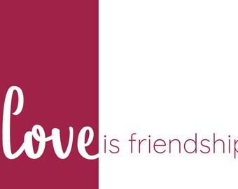 Love is Friendship 4x6 card