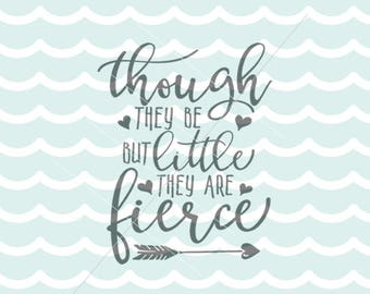 Twins SVG Though They Be But Little They Are Fierce SVG Vector File. Many Uses. Cricut Explore and more. Twins Shakespear New Baby
