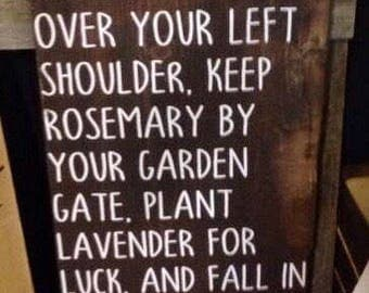 Practical magic sign//garden//midnight margaritas//witches//friendship//sisters of the heart//rosemary and lavender quotes