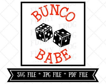 Bunco Babe Silhouette Cut File, Cricut Cut File, SVG, JPG, PDF File, Instant Download