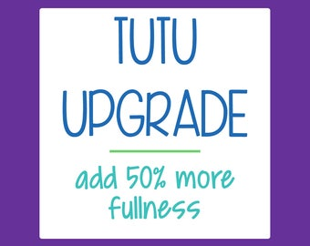 Tutu Upgrade - Add 50% more fullness to any double layer tutu costume