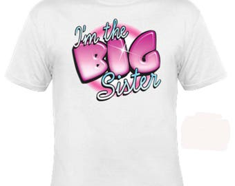 Toddler Shirts - Girl Tshirts - Infant Tshirts - I'm The Big Sister - Little Girl Shirts - Sibling Shirt - New Big Sister Shirt