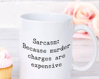 Gift for coworker, Funny sarcastic mug, sarcasm, quote mug, humourous mug, sarcasm, funny mugs for men, work mug, work gift, sarcastic gift,