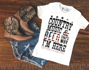 Country Music and Beer That's Why I'm Here **Custom Color** Women's Tee XS-3XL // Country Concert Shirt // Country Girl
