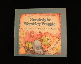 "Vintage Jim Henson's The Muppets Fraggle Rock Book ""Goodnight Wembley Fraggle"" Hard Cover 1985!"
