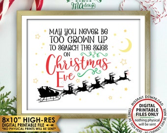 """May You Never Be Too Grown Up To Search The Skies On Christmas Eve, Look for Santa's Sleigh, Red/Green Xmas Wall Decor, PRINTABLE 8x10"""" <ID>"""