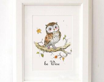 Be Wise Nursery Print, Woodland Nursery Art, Owl Nursery Decor
