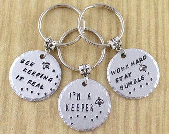 Bee Keeping Gift | Bee Keeper Gifts | Bee Keychain | I'm A Keeper, Stay Bumble, Bee Keeping It Real, Choose Your Own Text | Stocking Stuffer