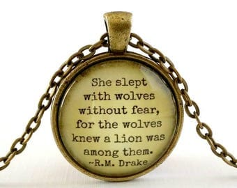 Drake Quote | Quote Necklace | Pendant | Free Gift Box | She Slept with Wolves | Be Brave Quote | Bravery Quote | Be Strong | Encouragement