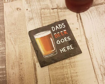 Mum's Wine goes Here / Dad's Beer goes Here / Mum's Tea, after 8pm please replace with wine - Hand painted slate coasters