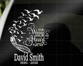 Your Wings Were Ready But My Heart Was Not, Vinyl decal