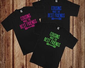 Cousins make the best friends neon t-shirt
