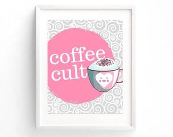 Coffee Cult | Digital 8 x 10 Download