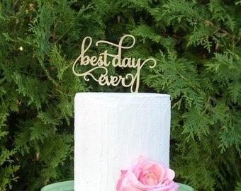 best day ever cake topper, wedding cake topper, engagement cake topper, bridal shower cake topper, cake decorations, baby shower cake topper