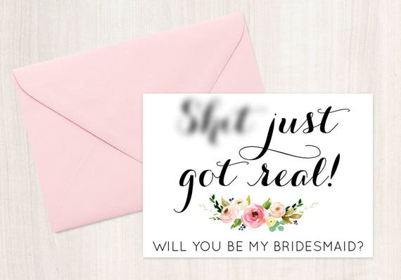 Funny Bridesmaid Card Will You Be My Bridesmaid Sht Just