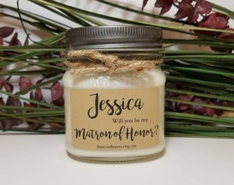 8oz Will You Be My Matron of Honor Candle - Bridesmaid Proposal - Wedding Candles - Bridal Party Gifts - 8oz Soy Candles Handmade