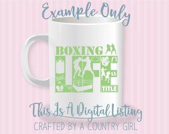 Boxing Svg, Life design, SVG, vinyl, cut file, silhouette, cricut, Boxer, SVG, yeti decal, t shirt, fight, bout, cuttable,  cut file