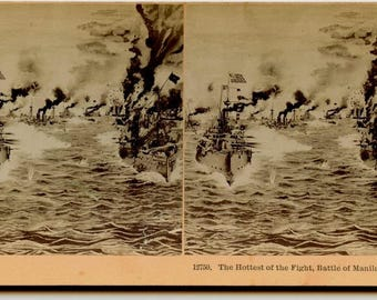 Stereoview Card of the Hottest Fight, Battle of Manila, 1898, Spanish-American War