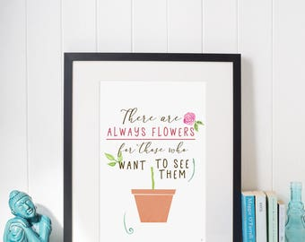 Flowers, flowers, typography and illustration flower pot quote poster