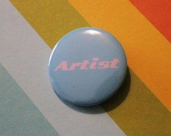 Artist Badge 25mm Pinback Button Blue