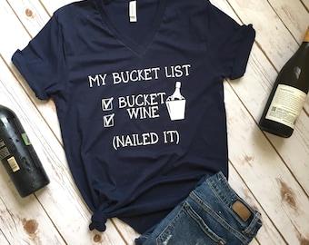 Wine Bucket List Shirt - Wine Shirt - Funny Drinking Shirt - Funny Wine Shirts - Wine Shirts - Wine Lover - Drinking shirts - Wine tshirts