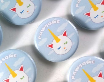 Pawsome Button (1.25 in) / Pin back Button / Rainbow / Cat Pun / Unicorn Cat / Small Gift