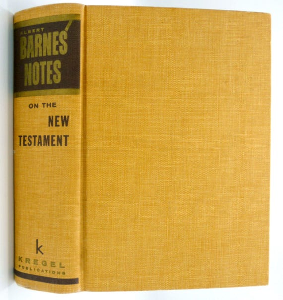 Barnes' Notes on the New Testament (Complete and Unabridged in One Volume) 1963 Albert Barnes - Bible Studies