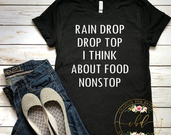 Funny Food Shirt - I Think About Food Nonstop - Always Hungry Shirt - Always Hungry - Foodie Shirt