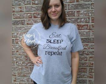 Eat, Sleep, Breastfeed, Repeat, Breastfeeding t-shirt, Breastfeeding Apparel