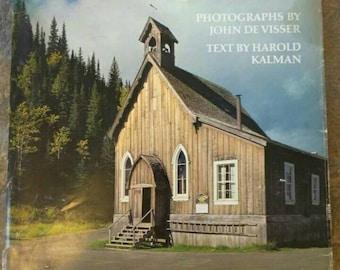 Pioneer Churches , 1976 , Harold Kalman , John De Visser , Church Photography