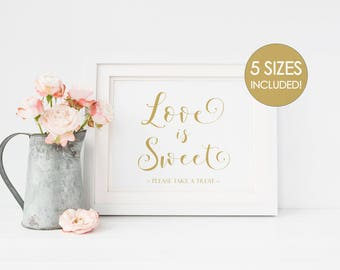 Love is Sweet Take Treat Sign Printable, Gold Printable Wedding Sign, DIY Favor Sign, Printable Love is Sweet Sign, Wedding Favor Sign