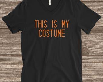Halloween Costume T-Shirt -This is my Costume - Funny Halloween Shirt - V-neck Halloween - Halloween Party Shirt - Orange Halloween Shirt