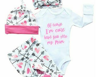 Of Course I'm Cute, Have You Seen My Mom, Baby Girl 4 Piece Pant Set