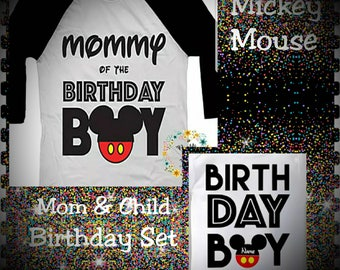 Mommy Of The Birthday Boy, Birthday Boy, Mickey Mouse, Mickey Birthday, Mickey Birthday Set