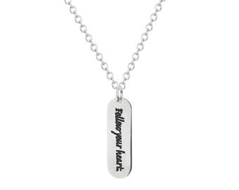 """Stainless Steel Follow Your Heart Quote Inspirational Tag Pendant, 18"""" Chain Necklace"""